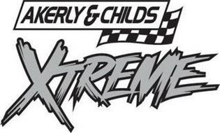 AKERLY & CHILDS XTREME