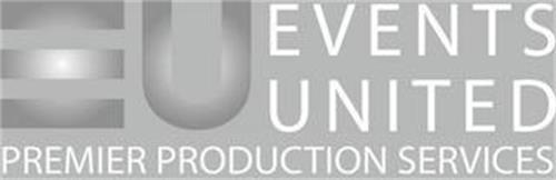 EVENTS UNITED PREMIER PRODUCTION SERVICES