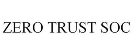 ZERO TRUST SOC