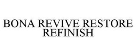 BONA REVIVE, RESTORE, REFINISH