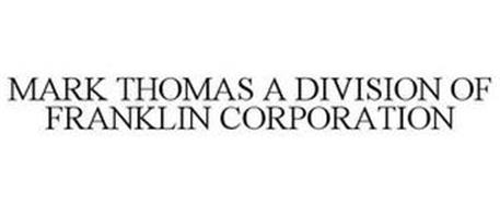 MARK THOMAS, A DIVISION OF FRANKLIN CORPORATION