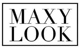 MAXY LOOK