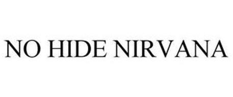 NO HIDE NIRVANA