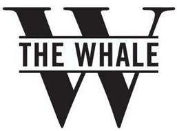 W THE WHALE
