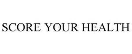 SCORE YOUR HEALTH