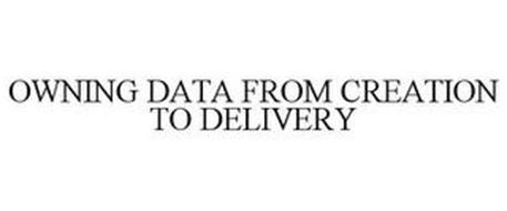 OWNING DATA FROM CREATION TO DELIVERY