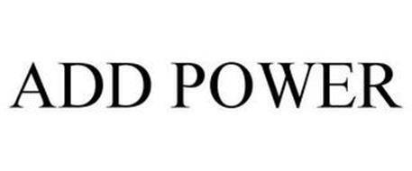 ADD POWER