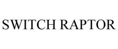 SWITCH RAPTOR