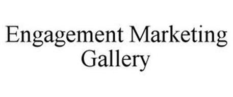 ENGAGEMENT MARKETING GALLERY
