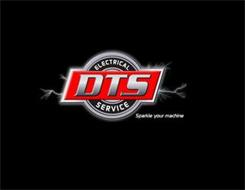 DTS ELECTRICAL SERVICE SPARKLE YOUR MACHINE