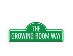 THE GROWING ROOM WAY