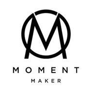 M MOMENT MAKER