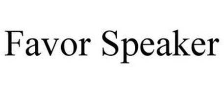 FAVOR SPEAKER