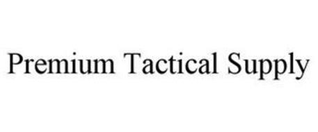 PREMIUM TACTICAL SUPPLY