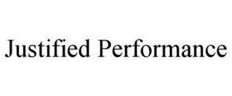 JUSTIFIED PERFORMANCE