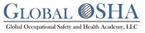 GLOBAL OSHA GLOBAL OCCUPATIONAL SAFETY AND HEALTH ACADEMY, LLC