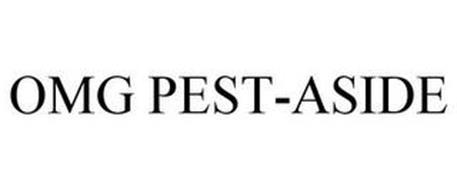 OMG PEST-ASIDE