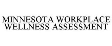 MINNESOTA WORKPLACE WELLNESS ASSESSMENT