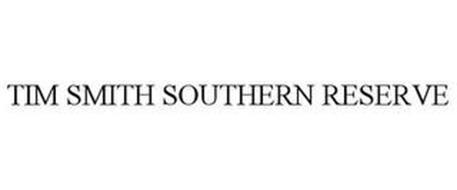 TIM SMITH SOUTHERN RESERVE