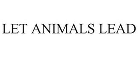 LET ANIMALS LEAD