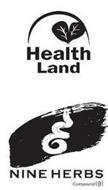 HEALTH LAND NINE HERBS COMPOUND 9