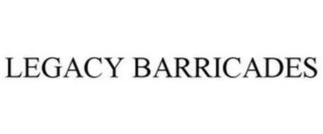 LEGACY BARRICADES