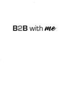 B2B WITH ME
