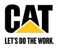 CAT LET'S DO THE WORK.