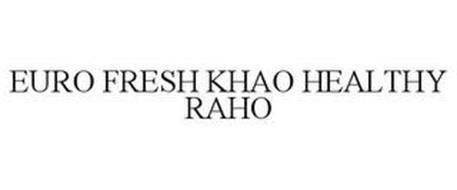 EURO FRESH KHAO HEALTHY RAHO