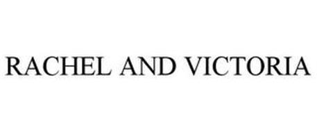 RACHEL AND VICTORIA