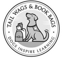 TAIL WAGS & BOOK BAGS DOGS INSPIRE LEARNING