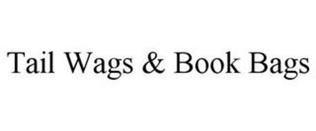 TAIL WAGS & BOOK BAGS