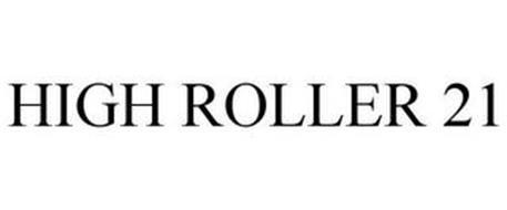 HIGH ROLLER 21