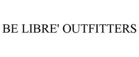 BE LIBRE' OUTFITTERS