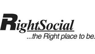 RIGHTSOCIAL ...THE RIGHT PLACE TO BE.