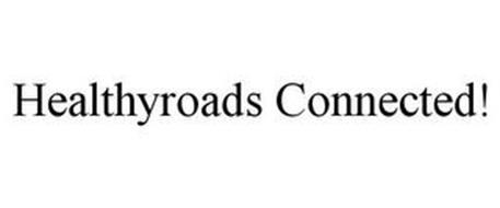 HEALTHYROADS CONNECTED!