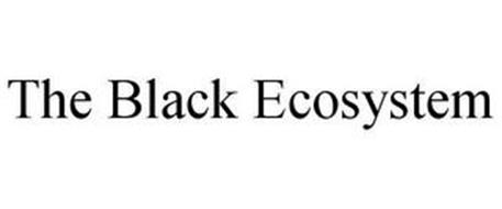 THE BLACK ECOSYSTEM