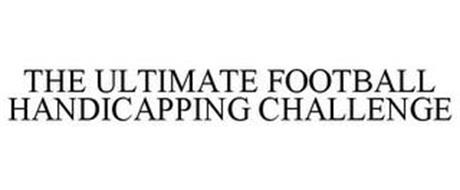 THE ULTIMATE FOOTBALL HANDICAPPING CHALLENGE