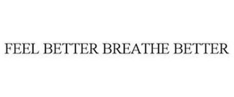FEEL BETTER BREATHE BETTER