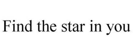 FIND THE STAR IN YOU!