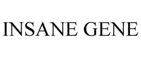 INSANE GENE