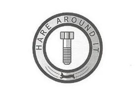 HARE AROUND IT