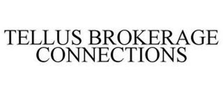 TELLUS BROKERAGE CONNECTIONS