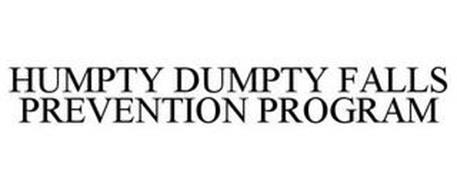 HUMPTY DUMPTY FALLS PREVENTION PROGRAM