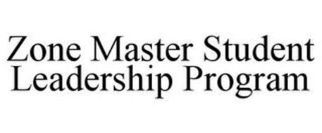 ZONE MASTER STUDENT LEADERSHIP PROGRAM