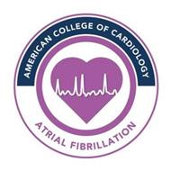 AMERICAN COLLEGE OF CARDIOLOGY ATRIAL FIBRILLATION
