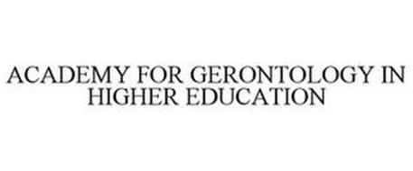 ACADEMY FOR GERONTOLOGY IN HIGHER EDUCATION