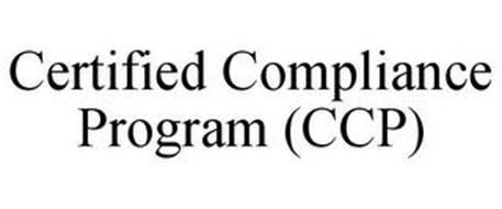 CERTIFIED COMPLIANCE PROGRAM (CCP)
