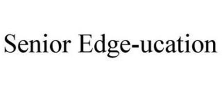 SENIOR EDGE-UCATION