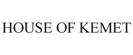 HOUSE OF KEMET